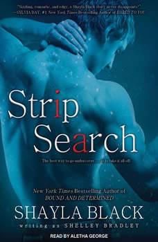 Strip Search, Shayla Black