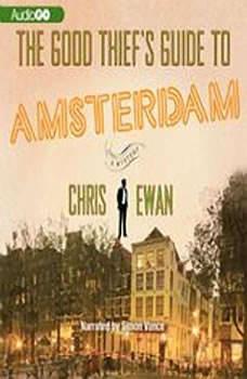 The Good Thiefs Guide to Amsterdam, Chris Ewan