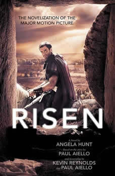Risen: The Novelization of the Major Motion Picture, Angela Hunt