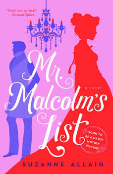 Mr. Malcolm's List, Suzanne Allain