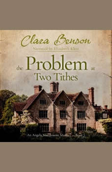 The Problem at Two Tithes, Clara Benson
