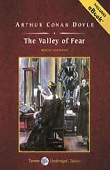 The Valley of Fear, Sir Arthur Conan Doyle