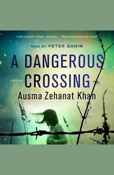 A Dangerous Crossing, Ausma Zehanat Khan