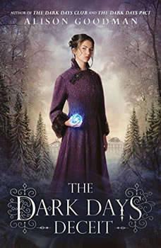 The Dark Days Deceit, Alison Goodman