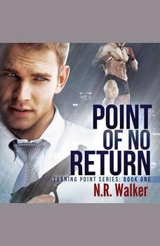 Point of No Return, N.R. Walker