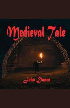 Medieval Tale, John Danen