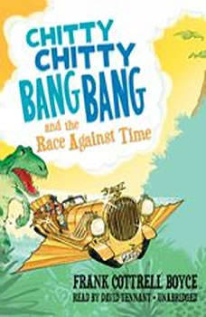 Chitty Chitty Bang Bang and the Race against Time, Frank Cottrell Boyce