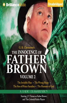 The Innocence of Father Brown, Volume 2: A Radio Dramatization, G. K. Chesterton