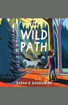 The Wild Path, Sarah R. Baughman