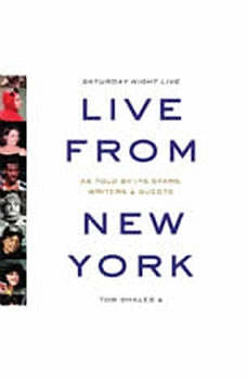 Live from New York: An Uncensored History of Saturday Night Live, Tom Shales