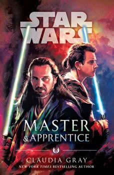 Master & Apprentice (Star Wars), Claudia Gray