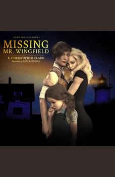 Missing Mr. Wingfield, E. Christopher Clark