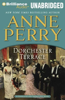 Dorchester Terrace: A Charlotte and Thomas Pitt Novel A Charlotte and Thomas Pitt Novel, Anne Perry