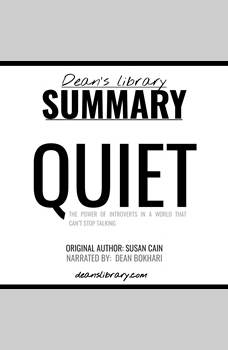 Summary: Quiet by Susan Cain, Dean's Library
