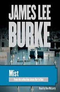 Mist, James Lee Burke