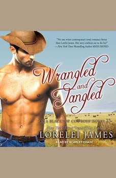 Wrangled and Tangled, Lorelei James