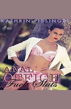 Anal Office Fuck Sluts, Kathrin Pissinger