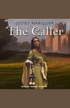 The Caller, Juliet Marillier