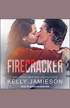 Firecracker, Kelly Jamieson