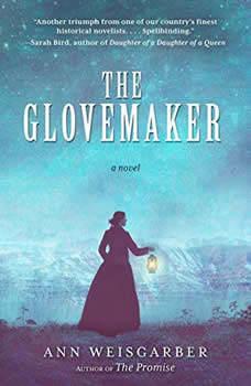 The Glovemaker, Ann Weisgarber