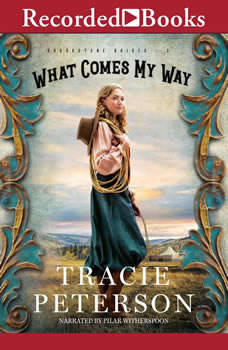What Comes My Way, Tracie Peterson