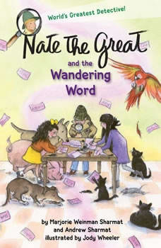 Nate the Great and the Wandering Word, Marjorie Weinman Sharmat