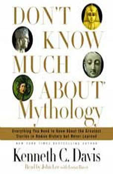 Don't Know Much About Mythology, Kenneth C. Davis