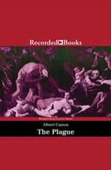 The Plague: Translated by Stuart Gilbert, Albert Camus