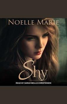 Shy, Noelle Marie