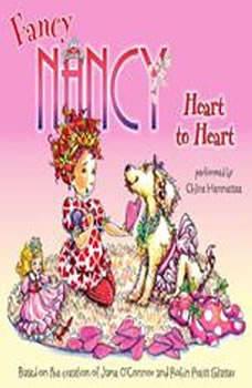 Fancy Nancy: Heart to Heart, Jane O'Connor