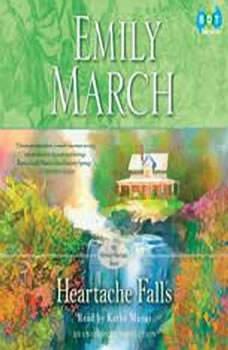 Heartache Falls: An Eternity Springs Novel, Emily March