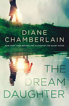 The Dream Daughter, Diane Chamberlain