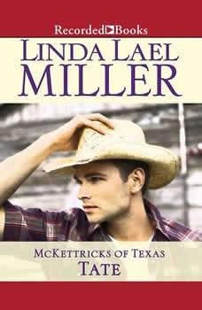 McKettricks of Texas: Tate, Linda Lael Miller