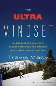 The Ultra Mindset, Travis Macy