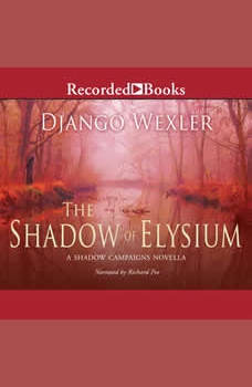 The Shadow of Elysium, Django Wexler