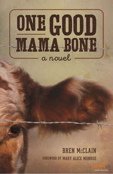 One Good Mama Bone, Bren McClain