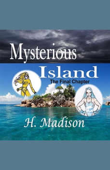 Mysterious Island: The Final Chapter, H. Madison