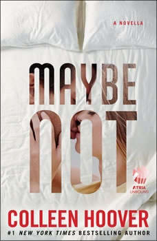 Maybe Not, Colleen Hoover