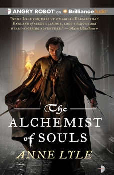 The Alchemist of Souls, Anne Lyle