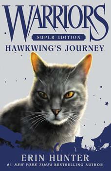 Warriors Super Edition: Hawkwing's Journey, Erin Hunter