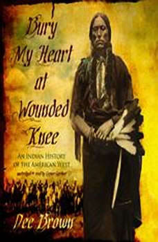 an analysis of the book bury my heart at wounded knee by dee browns Dee brown's bury my heart at wounded knee is a fully documented account of  the  each of the book's nineteen chapters deals with a certain tribe, battle, or.