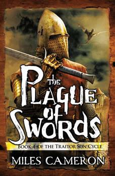 The Plague of Swords, Miles Cameron