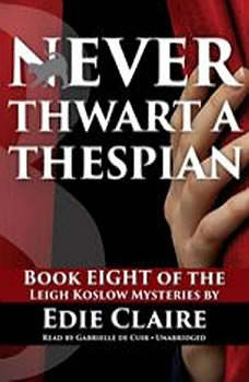 Never Thwart a Thespian, Edie Claire