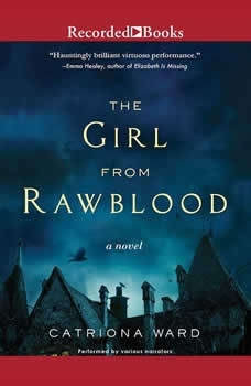 The Girl from Rawblood, Catriona Ward