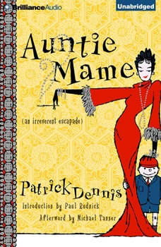 Auntie Mame: An Irreverent Escapade An Irreverent Escapade, Patrick Dennis