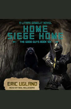 Home, Siege Home: A LitRPG/GameLit Novel, Eric Ugland
