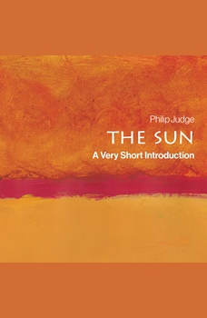 The Sun: A Very Short Introduction, Philip Judge