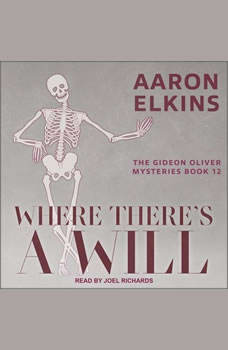 Where There's a Will, Aaron Elkins