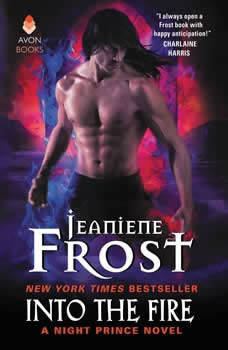 Into the Fire: A Night Prince Novel, Jeaniene Frost