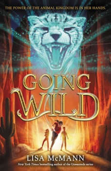 Going Wild, Lisa McMann